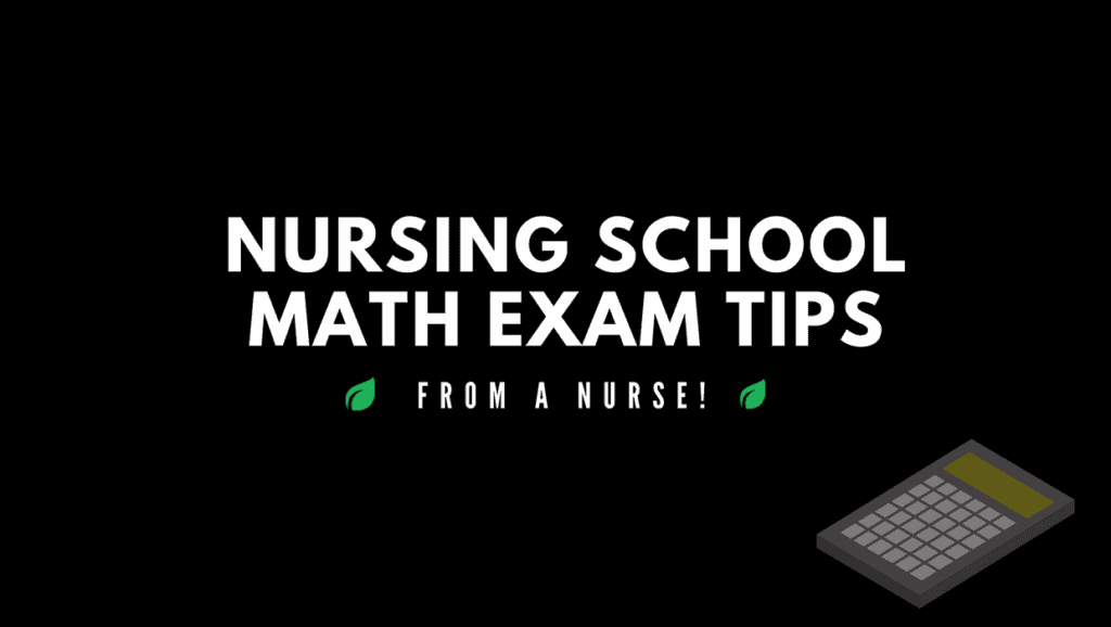 Nursing school math exam tips - From A nurse