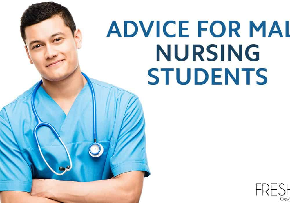 Advice for Male Nursing Students