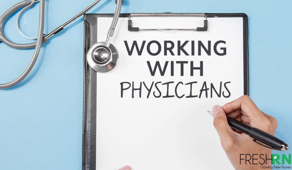 Working With Physicians
