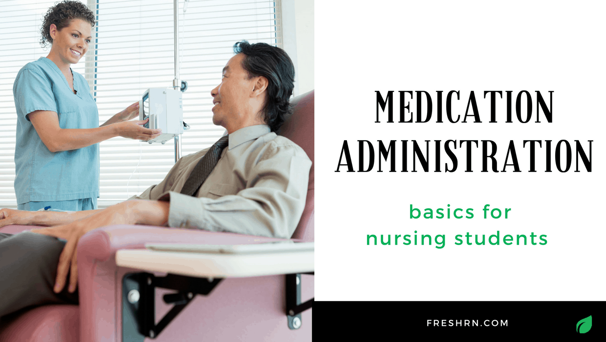 Medication Administration Basics for Nursing Students