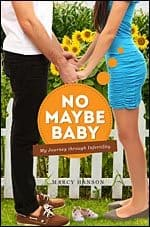 Another Nursey Book Review:  No Maybe Baby by Marcy Hanson