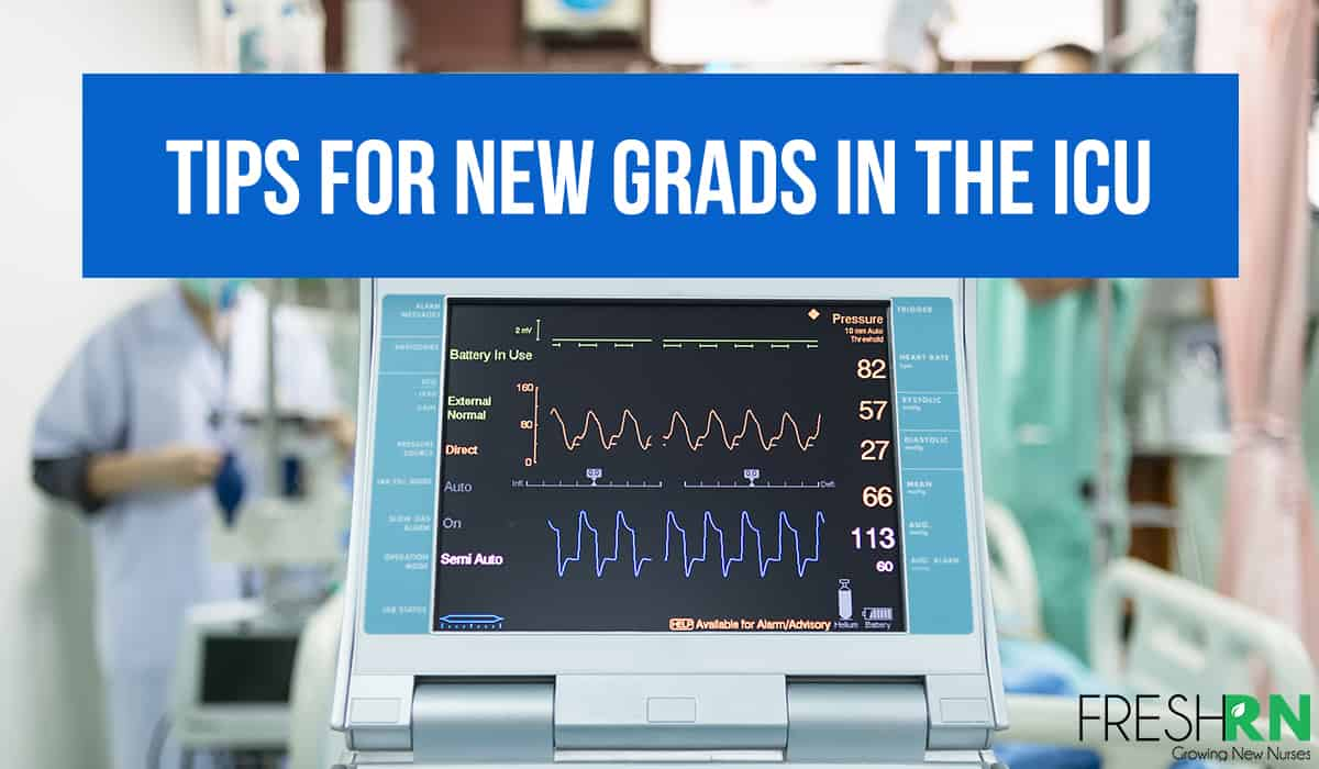 Tips for New Grads in the ICU