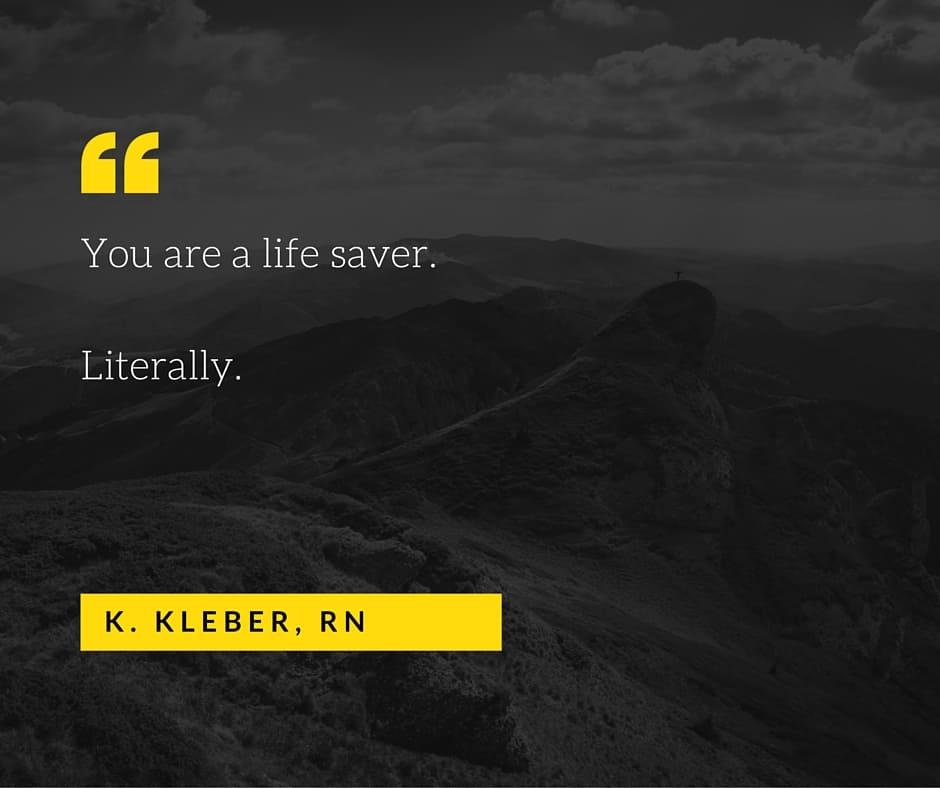 You're a Life Saver. Literally