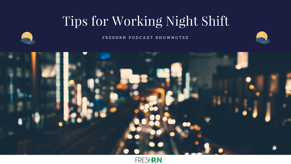 Season 2, Episode 10: Tips for Working Night Shift