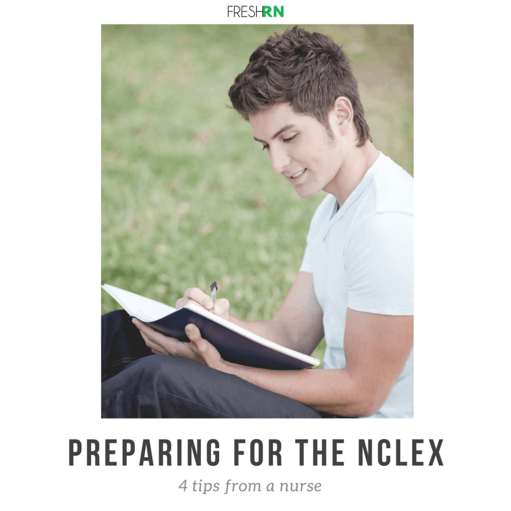 Preparing for the NCLEX - 4 Tips from a Nurse – FRESHRN