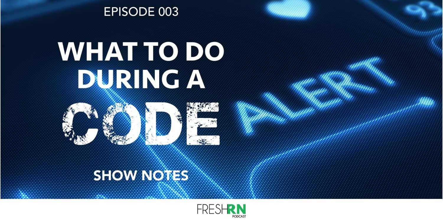 S1E3 – What to do During a Code