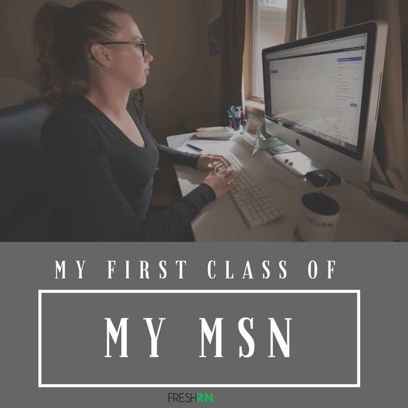 My First Class of My MSN in Nursing Education