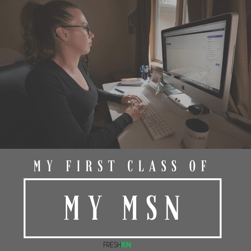 My First Class of My MSN in Nursing Education