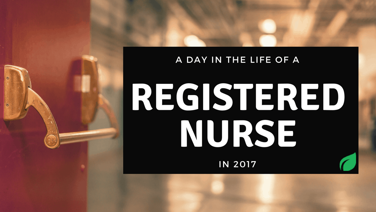 A Day in the Life of a Registered Nurse in 2017