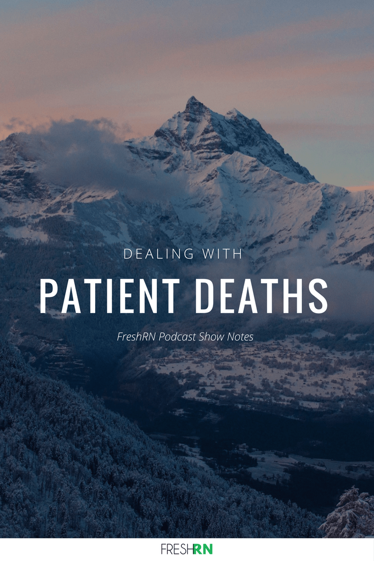 Dealing with Patient Deaths. This episode discusses dealing with patient deaths as it is happening right in front of your eyes, with tips for processing your emotions at home. #FreshRN #FreshRNpodcast #patientdeaths #seflcare #nurse #nurses