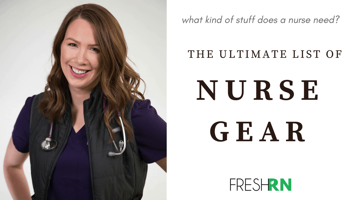 What kind of stuff does a nurse need? The ultimate list of nurse gear [masterpost]