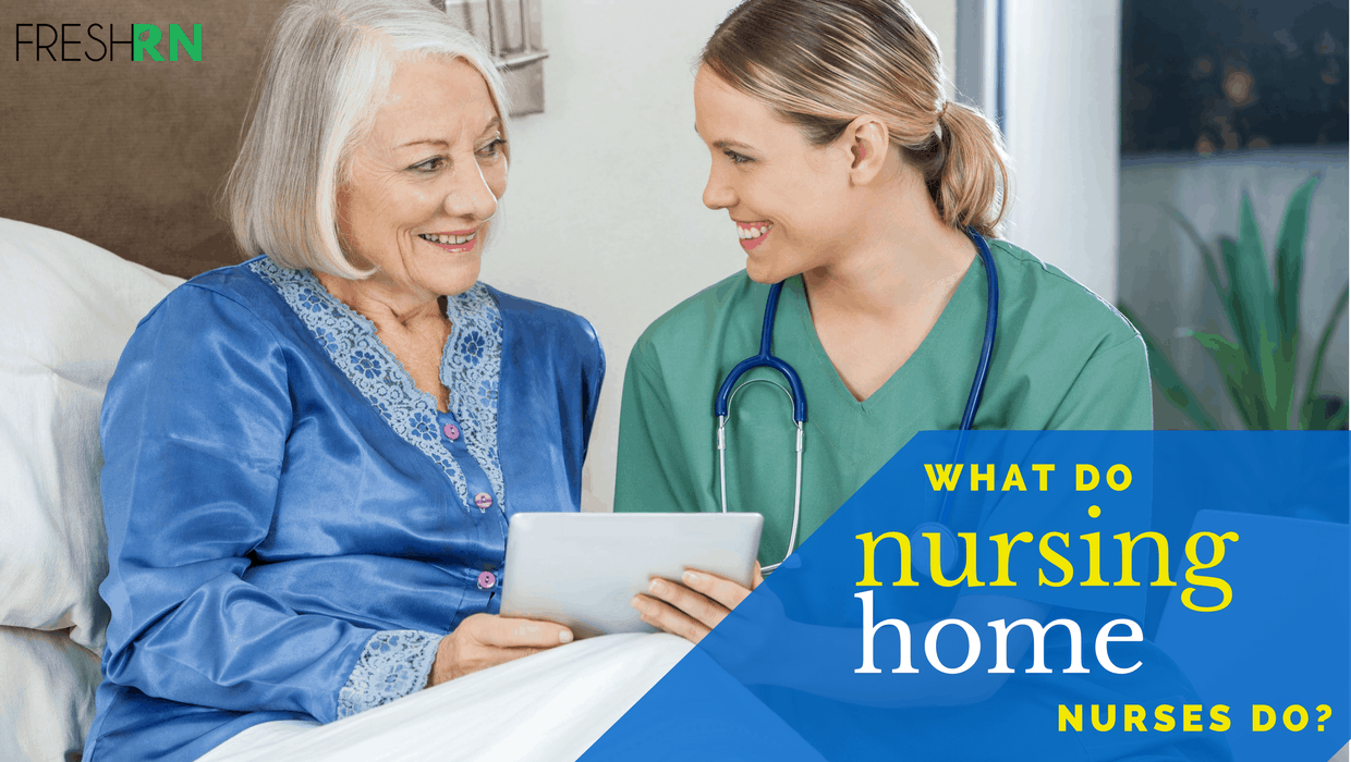 What Do Nursing Home Nurses Do