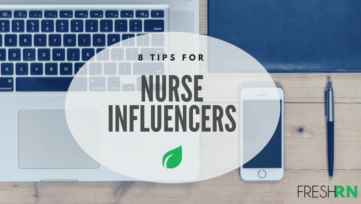 8 Tips for Nurse Influencers