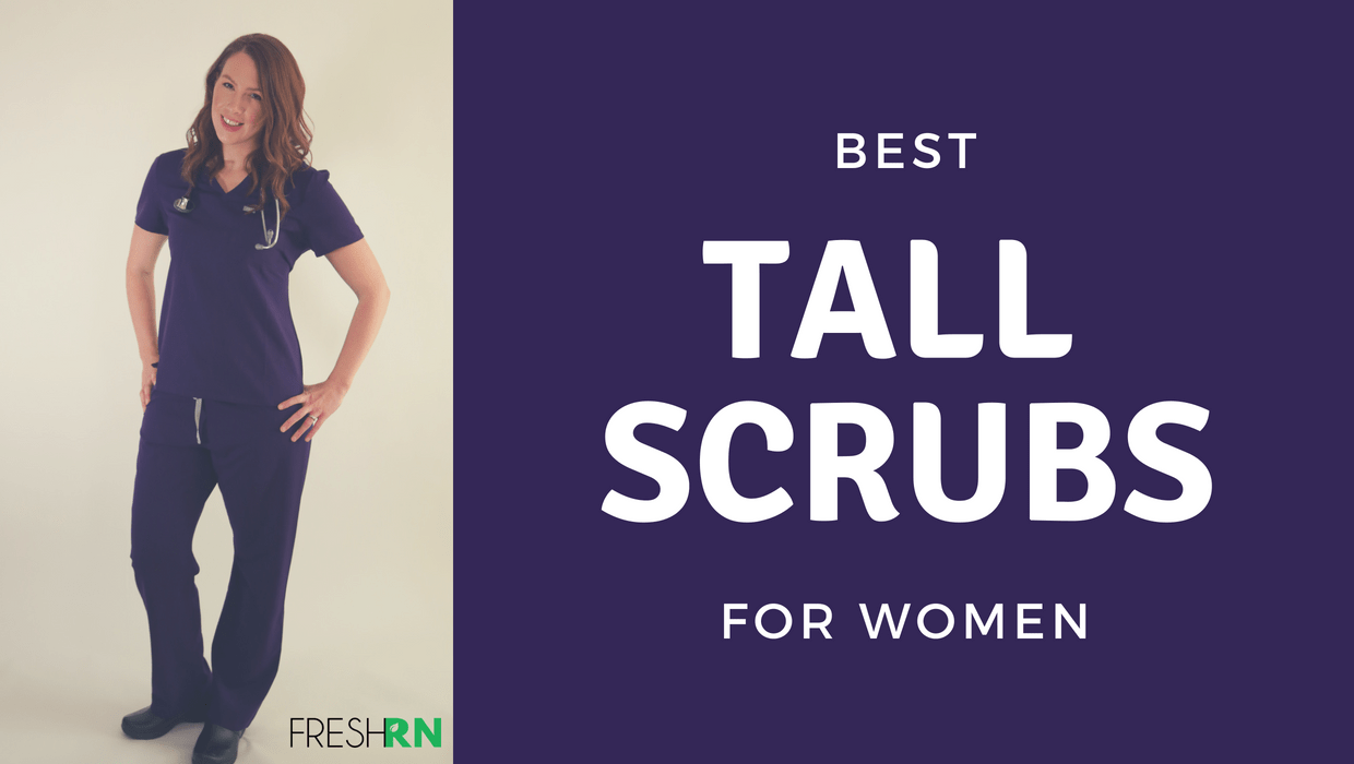 Best Scrubs for Tall Women