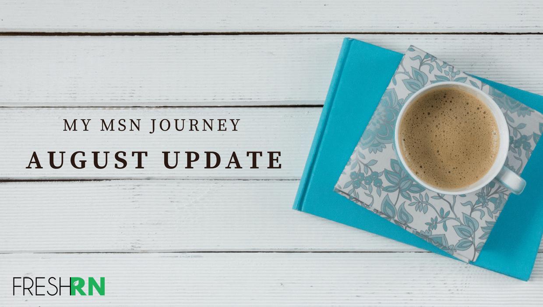 My MSN Journey – August Update