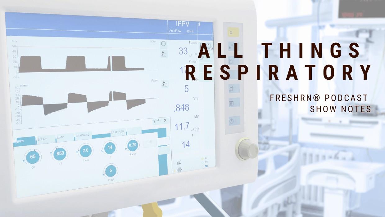 S3E27 – All About Respiratory