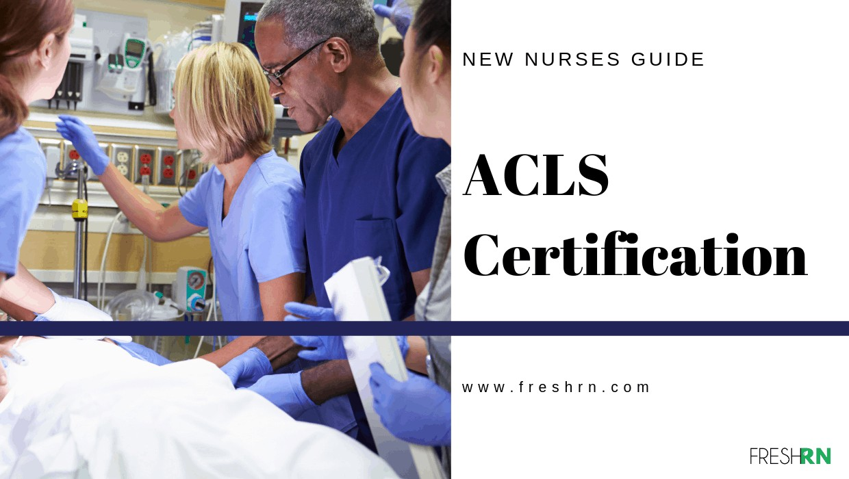ACLS Certification - New Nurses Guide