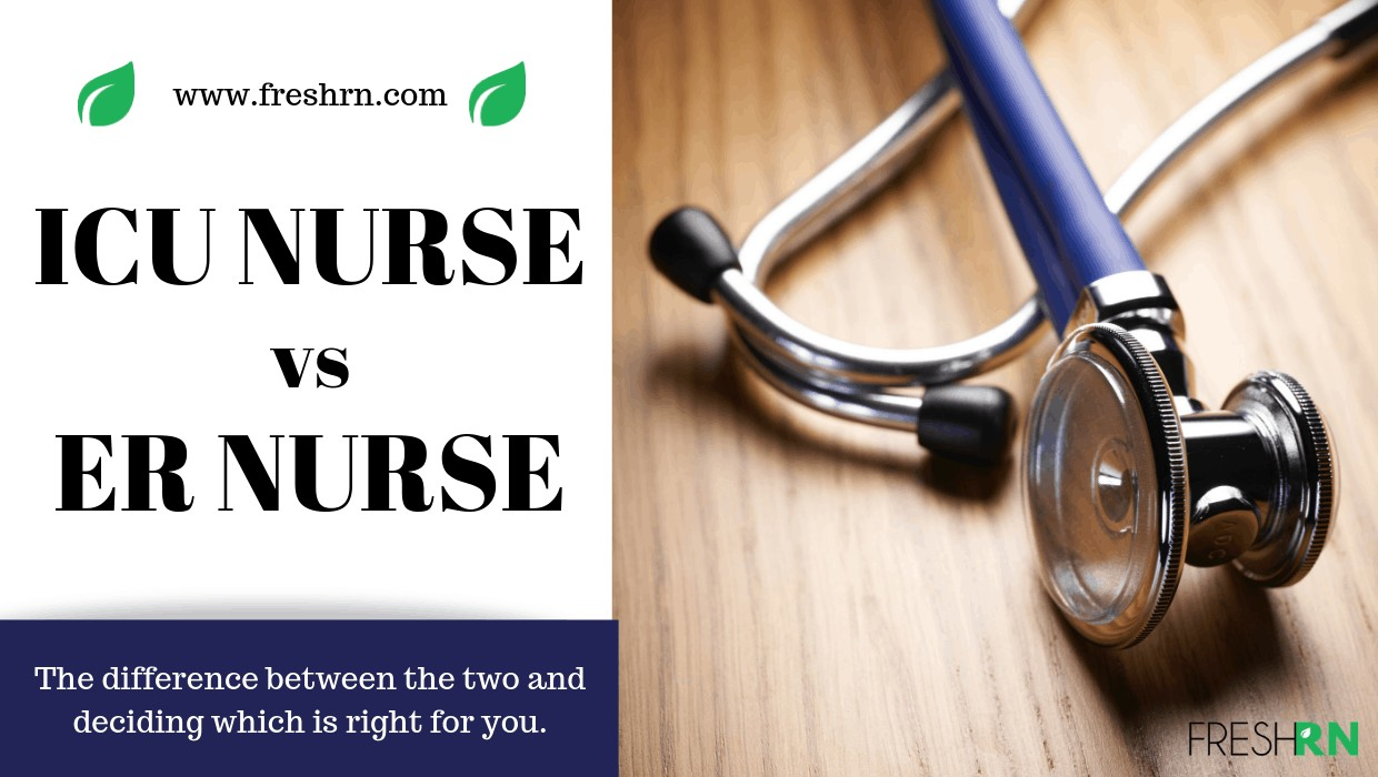 ICU vs ER/ED Nurse – What's the Difference?