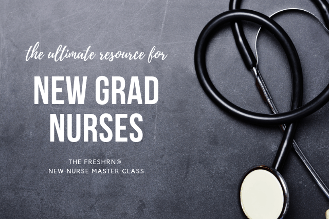 The Ultimate Resource for New Nurses – The FreshRN New Nurse Master Class