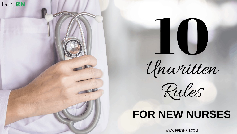 10 Unwritten Rules for Nurses