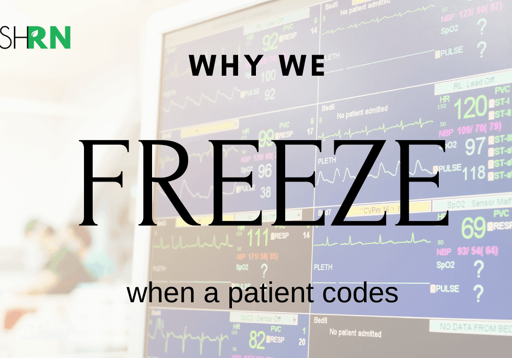 Why We Freeze When a Patient Codes