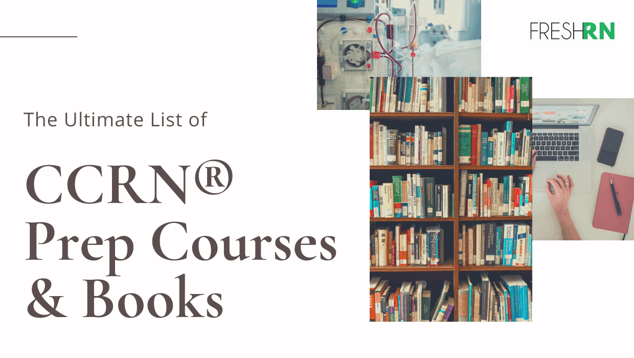 The Ultimate List of CCRN Prep Courses and Books.
