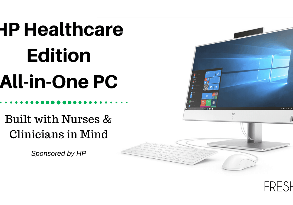 HP HC Edition 800 G4 AiO Built with Nurses and Clinicians in Mind