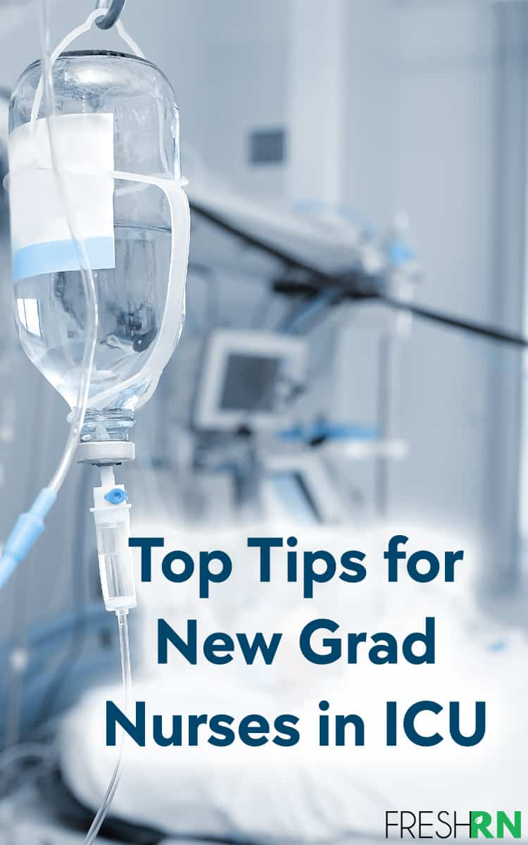 Top Tips for New Grad Nurses in ICU. Nurse Nacole shares her amazing tips for new ICU nurses. #FreshRN #nurse #nurses #ICU #newgrad #newnurse
