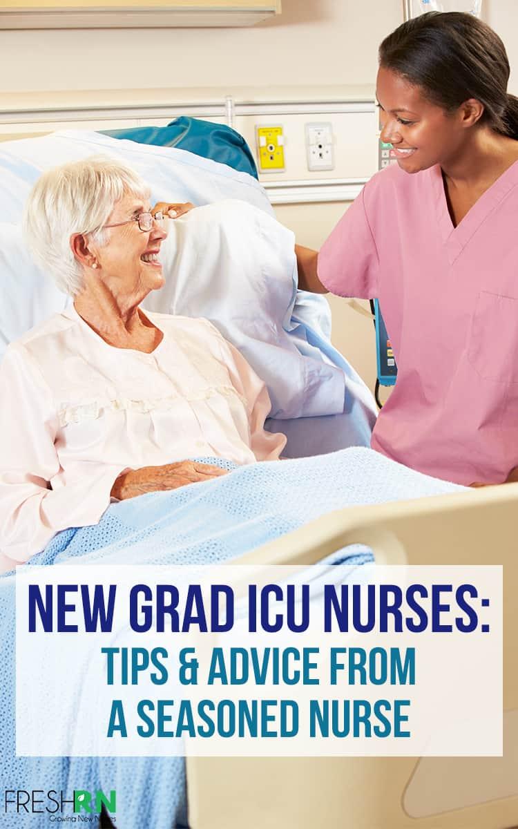 New Grad ICU Nurses: Tips & Advice from an Experienced Nurse. Don't let the ICU overwhelm you, these experienced nurse tips can help. #FreshRN #nurse #nurses #ICU #criticalcare #tipsfornurses #nursingtips