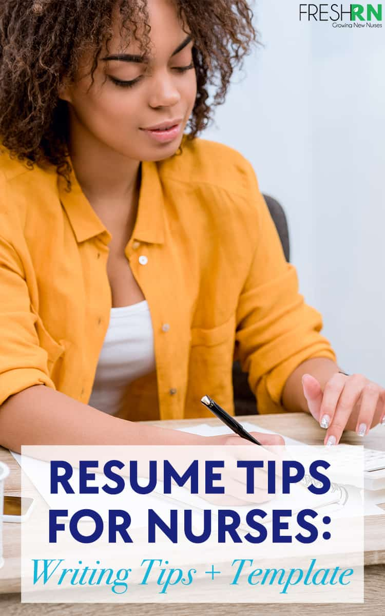 Resume Tips for Nurses: Writing Tips + Template. Looking for a new job? Get resume tips and a resume template to help you get hired. #FreshRN #nurse #nurses #resume #nursejobs #gettinghired #resumetips #job