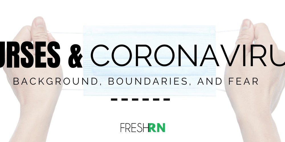 Season 5, Episode 1: Nurses and the Coronavirus: Background, Boundaries, and Fear