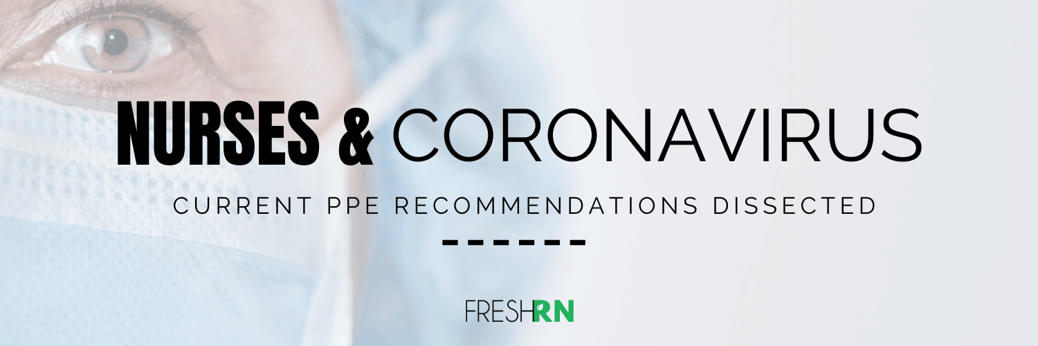 Season 5, Episode 3: Nurses and the Coronavirus: Current PPE Recommendations Dissected