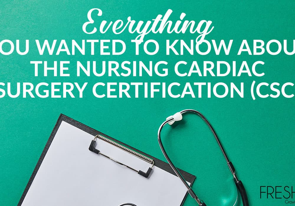 Find answers to all your questions about CSC nursing certification in this complete guide. Learn how to study for it and more