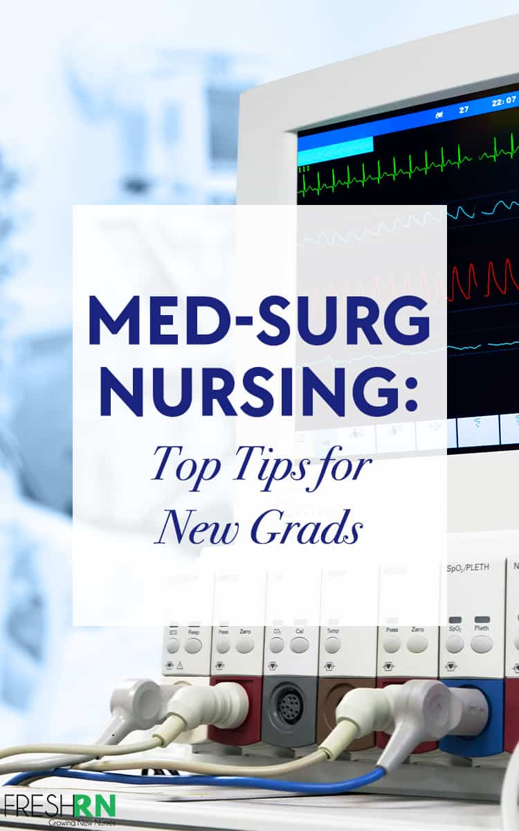 This is what you need to know about med-surg nursing as a new nurse graduate. You have your certification, here are some job tips! #FreshRN #nurse #nurses #medsurg #nursingspeciality