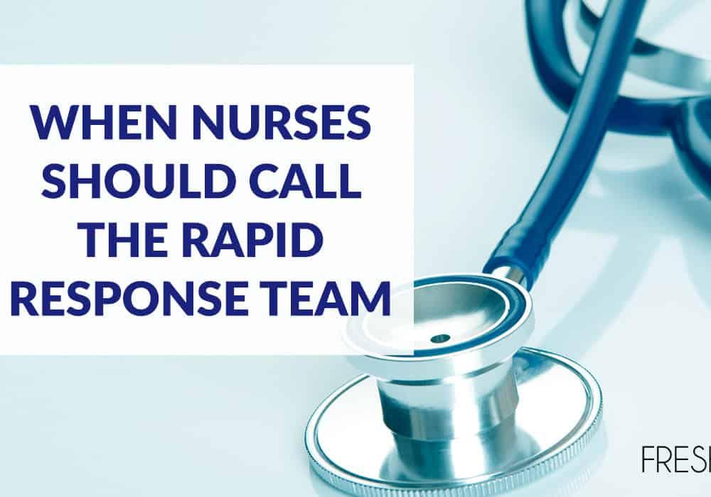 S5E41 - When Nurses Should call the Rapid Response Team