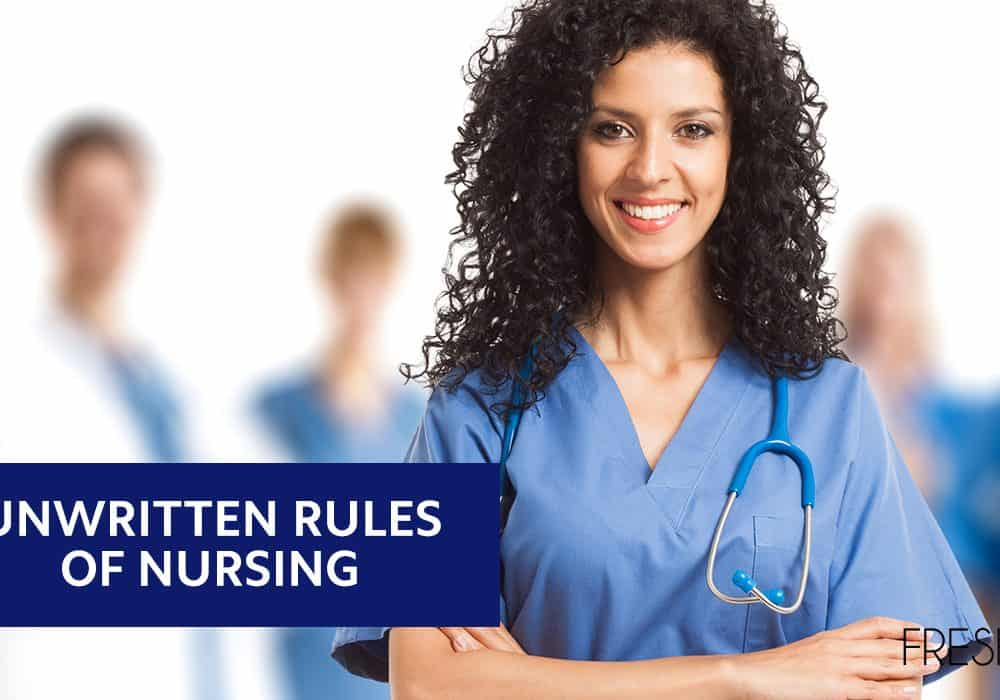 Unwritten Rules of Nursing
