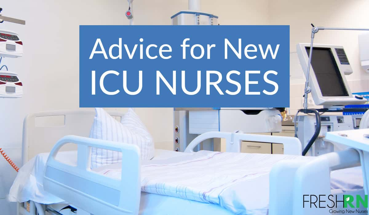 Advice For New ICU Nurses