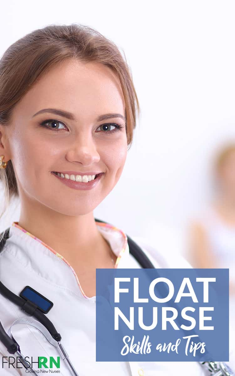 Float Nurse Skills and Tips. You can be comfortable floating between units and increase your  comfort zone to float between campuses. Let's talk float nurse skills and tips. #FreshRN #nurse #nurses #nursetips #nurseskills #floatnurse #floating