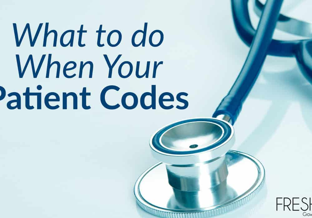 What To Do When Your Patient Codes