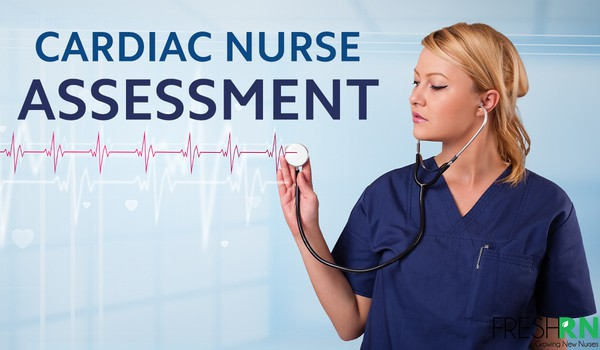 Tips for Cardiac Nurse Assessment