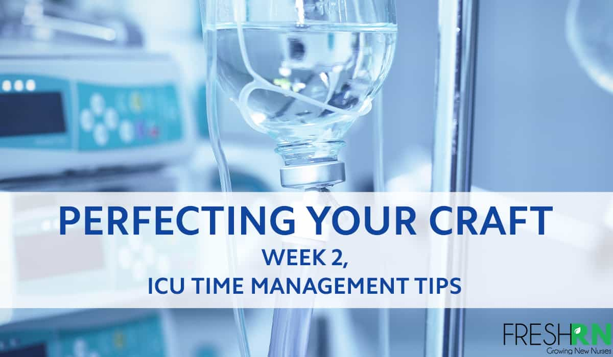 ICU Time Management Tips