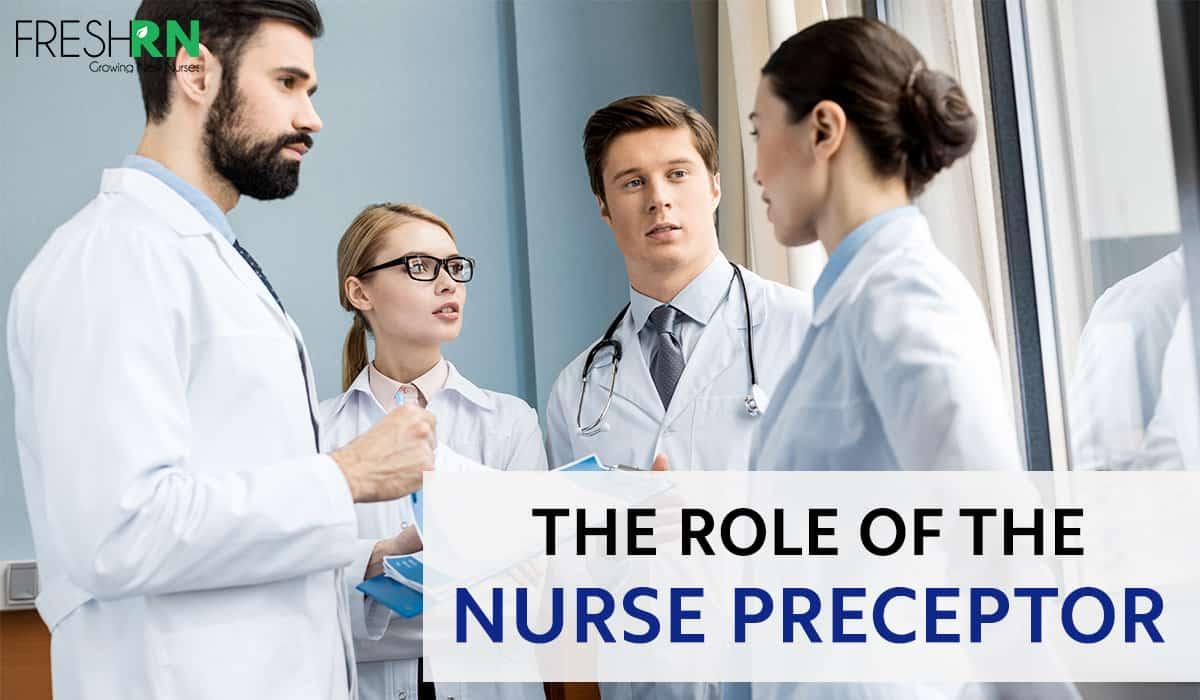 The Role of the Nurse Preceptor